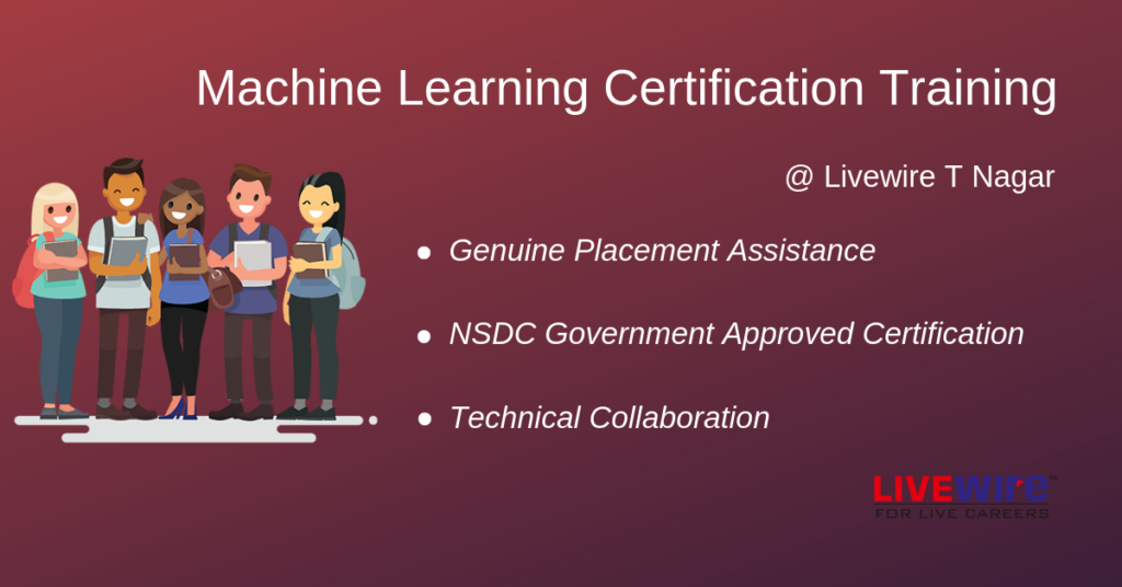 Machine Learning Certification TNagar | Career | Livewire