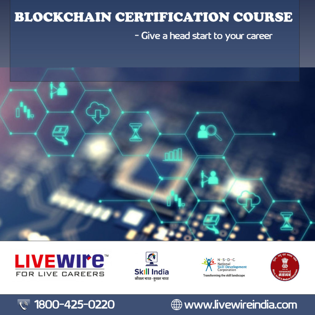 Blockchain certification course in LIVEWIRE